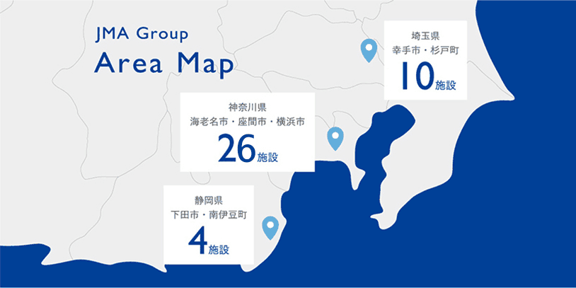 JMA Group Area Map 【埼玉県・幸手市・杉戸町】10施設【神奈川県・海老名市・座間市・横浜市】23施設【静岡県・下田市・南伊豆町】4施設
